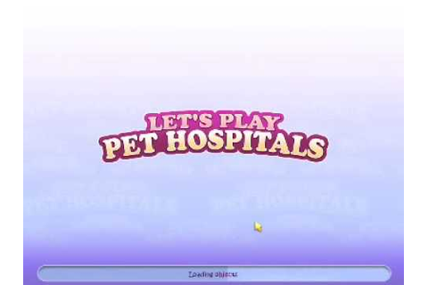 Let's Play: Pet Hospitals - YouTube