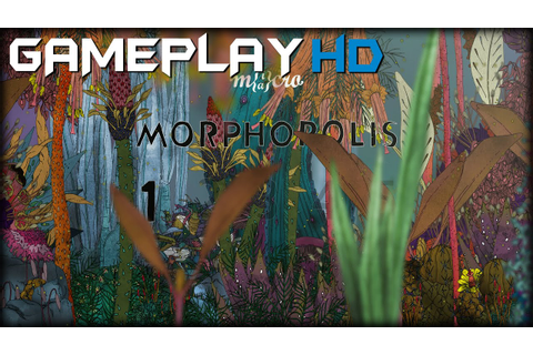 Morphopolis Gameplay (PC HD) - YouTube