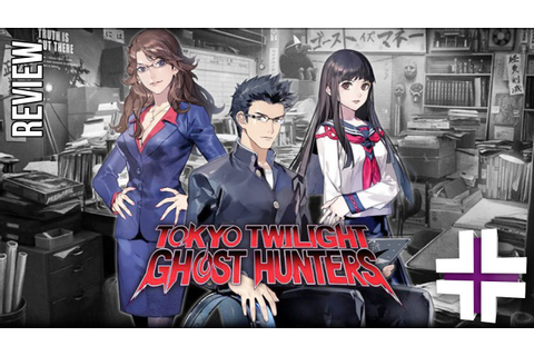 Tokyo Twilight Ghost Hunters - Review - YouTube