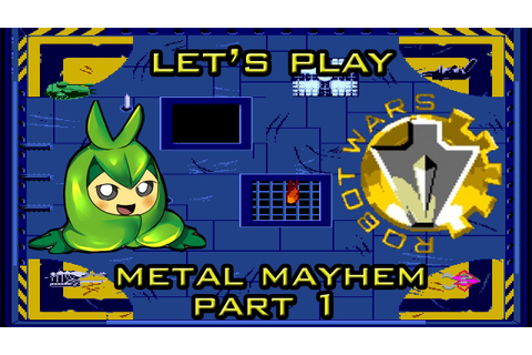 Let's Play Robot Wars: Metal Mayhem - Part 1 - YouTube