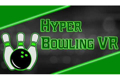 Hyper Bowling VR Free Download « IGGGAMES