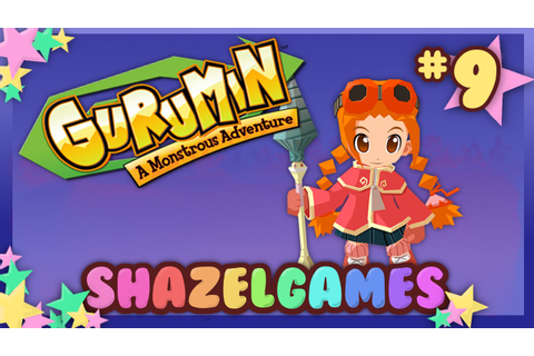 #SHAZELGAINS | Let's Play Gurumin: A Monstrous Adventure ...