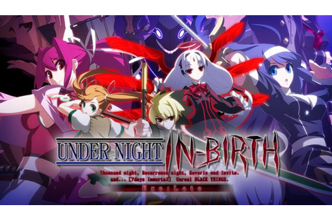 UNDER NIGHT IN-BIRTH Exe:Late Free Download « IGGGAMES