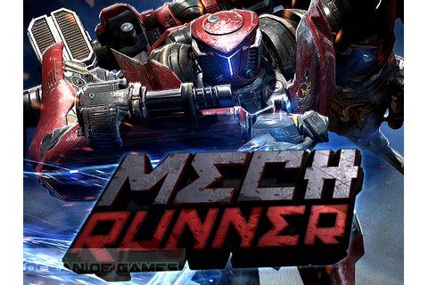MechRunner Free Download - Ocean Of Games