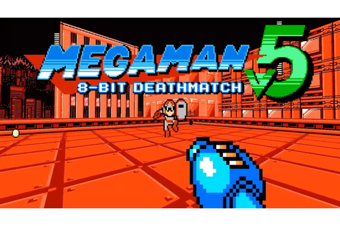 Mega Man 8-bit Deathmatch V5 - Trailer - YouTube