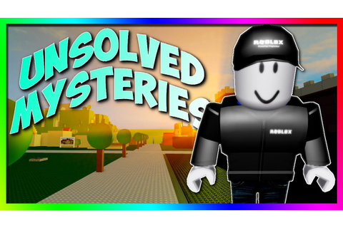 Unsolved Mysteries of ROBLOX... - YouTube
