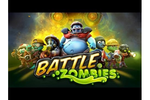 Battle of Zombies: Clans Clash Android Game GamePlay (HD ...