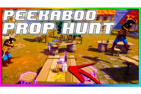 NEW PROP HUNT GAME | Peekaboo Gameplay with Friends - YouTube