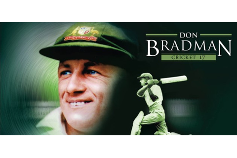 Don Bradman Cricket 17 Review & Gameplay