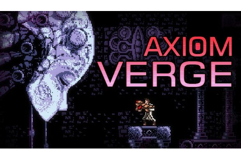 Axiom Verge Free Download (v1.43) « IGGGAMES