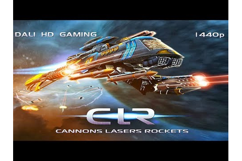 Cannons Lasers Rockets PC Gameplay FullHD 1440p - YouTube