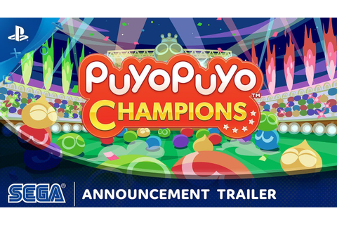Puyo Puyo Champions - Announcement Trailer | PS4 - YouTube