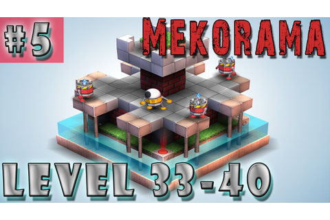 #5 MEKORAMA Gameplay Walkthrough | Level 33 34 35 36 37 38 ...