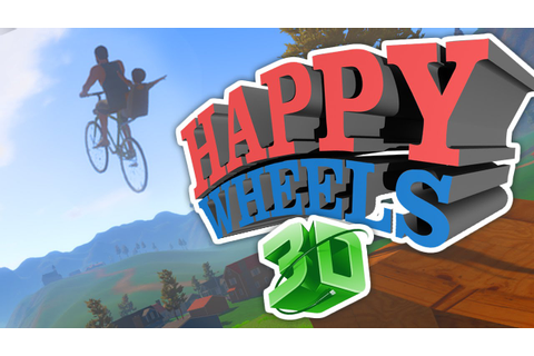 HAPPY WHEELS 3D!!! (Guts and Glory Part 1) - YouTube