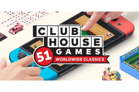 Clubhouse Games: 51 Worldwide Classics Review - Great ...
