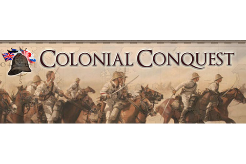 Colonial Conquest Overview | OnRPG