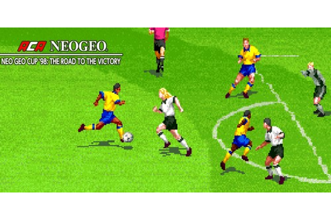 ACA NeoGeo Neo Geo Cup '98: The Road to the Victory ...