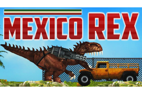 Mexico Rex (Full Game) - Y8 Game | Eftsei Gaming - YouTube
