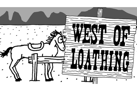 West of Loathing - Leaving Town With My Crazy Crew! - West ...