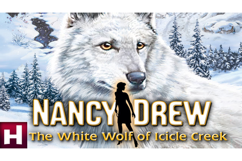 Nancy Drew: The White Wolf of Icicle Creek Official ...