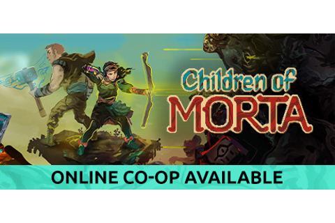 Children of Morta on Steam