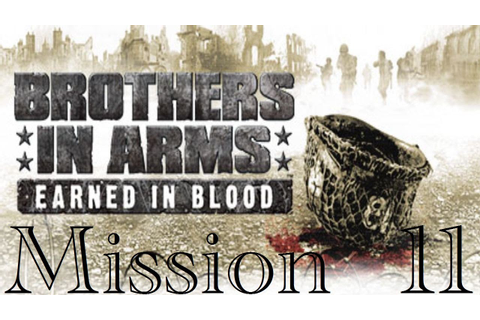 Brothers in Arms: Earned in Blood- mission 11 {Xboxshqip ...