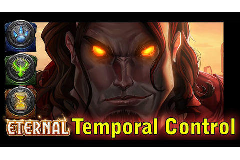 TEMPORAL CONTROL | Eternal Card Game - YouTube