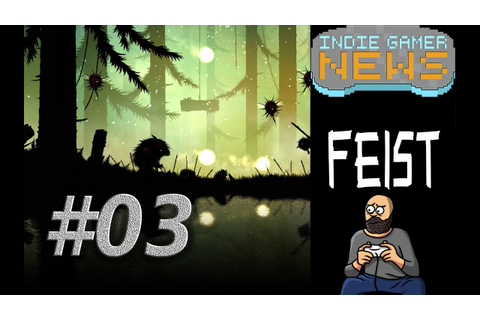 Feist Game Play - #03 - Indie Gamer News - YouTube
