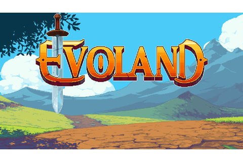Evoland (by Shiro Games) - iOS / Android / Steam - HD ...