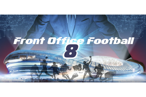 Front Office Football Eight on Steam