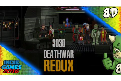 3030 DeathwaR Redux (Gameplay) - YouTube