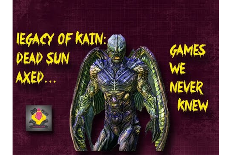 Legacy of Kain: Dead Sun cancelled game W/ Prototype ...