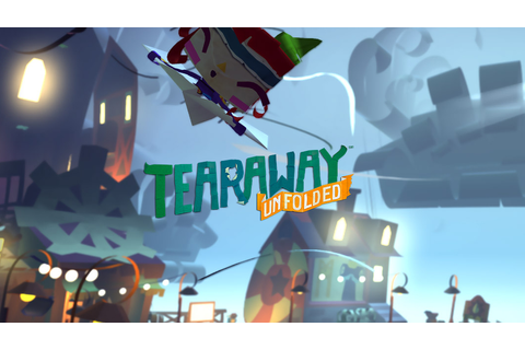 Tearaway Unfolded (Review) - The Idiot's Guide To Gaming