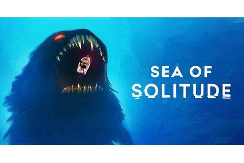 Sea of Solitude – Available Now On PS4, Xbox One, and PC ...