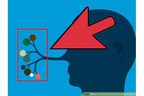 How to Finish the Feed the Head Game (with Pictures) - wikiHow