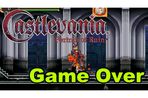 Castlevania: Portrait Of Ruin [GBA] - Game Over - YouTube
