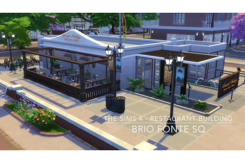 The Sims 4 - Restaurant Building - Brio Fonte SQ - YouTube