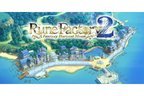 Rune Factory 2: A Fantasy Harvest Moon | Nintendo DS ...