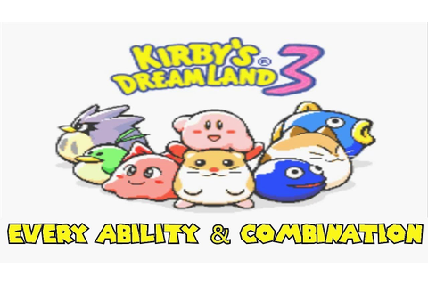 Kirby's Dream Land 3 - Every Ability & Combination - YouTube