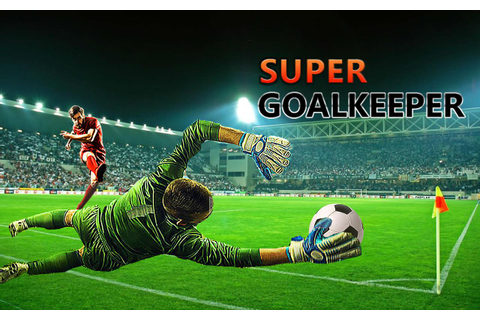 Soccer GoalKeeper Dream League Football Game 2019 for ...