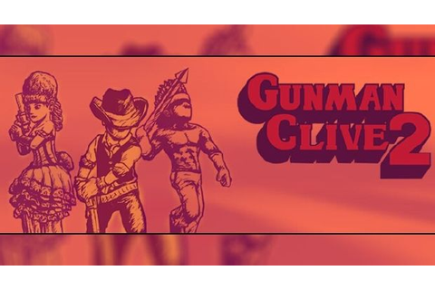 Gunman Clive 2 full game free pc, download, play. Gunman ...