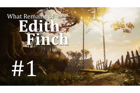 What Remains of Edith Finch Gameplay German #1 - Let's ...