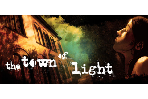 The Town of Light on Steam