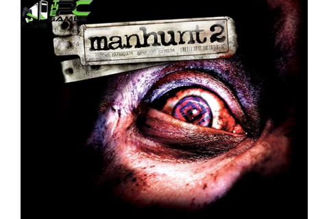 Manhunt 2 PC Game Free Download | New PC Games Free Download