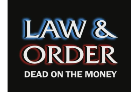 Law & Order: Dead on the Money Windows Title screen from the opening ...