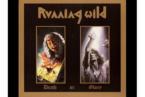 Running Wild - Death or Glory (1989 FULL ALBUM) - YouTube