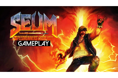 SEUM: Speedrunners from Hell Gameplay (PC HD) - YouTube