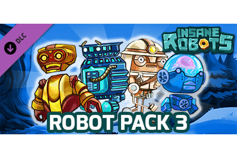 Pre-purchase Insane Robots - Robot Pack 3 on Steam