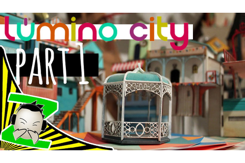 Lumino City - Part 1 - Let's Play - Walkthrough - Review ...
