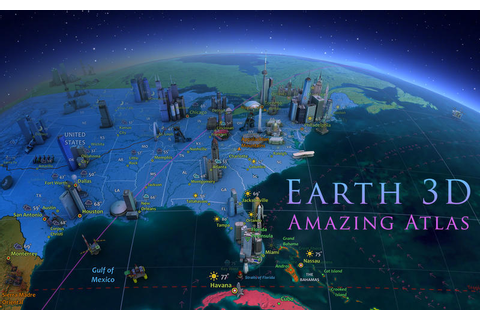 Earth 3D – Amazing Atlas | Best Apps and Games